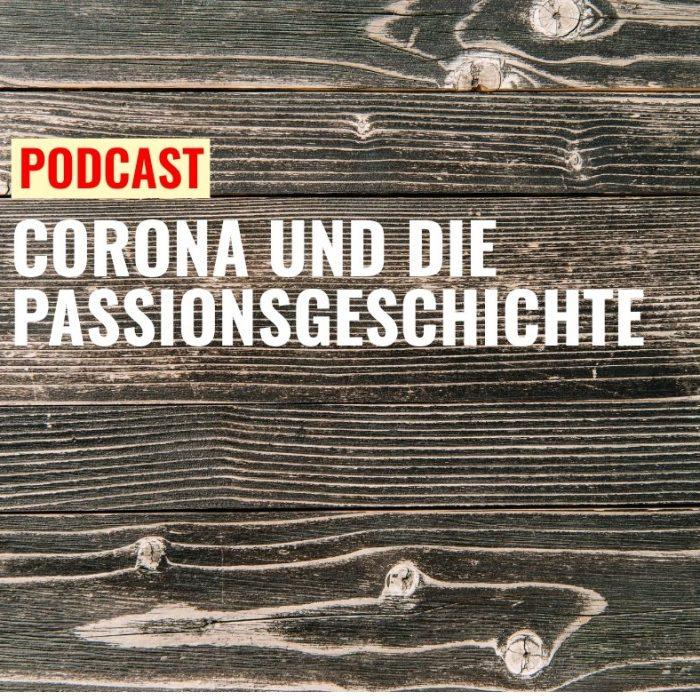 00 Corona und die Passionsgeschichte