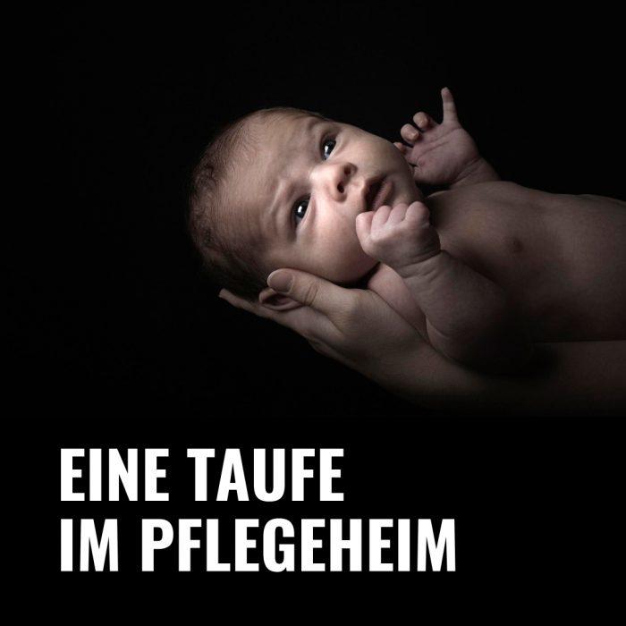 "Folge 48  ""Taufe im Pflegeheim"""