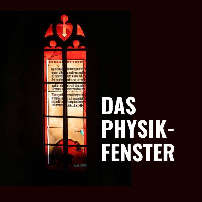 Folge 64 Das Physikfenster